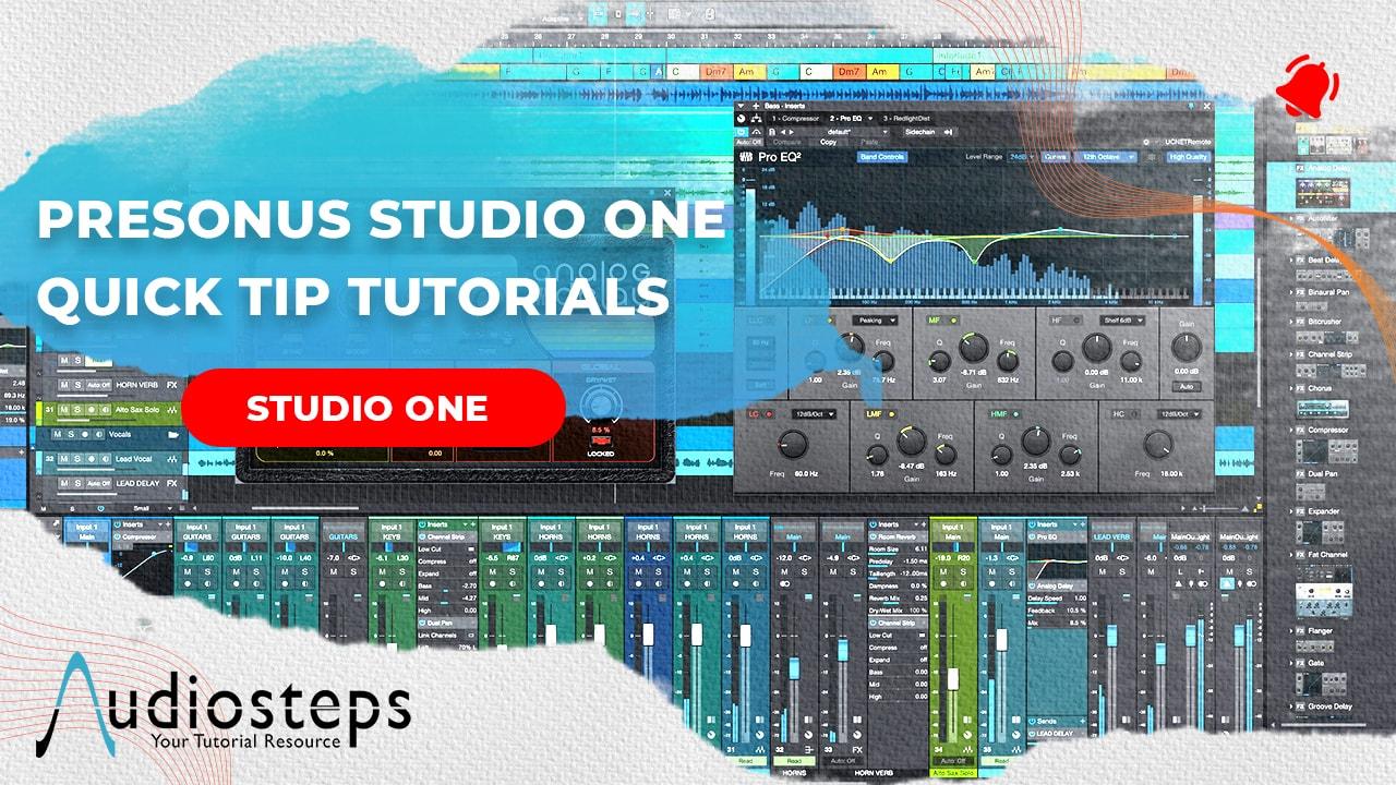 Studio One Quick Tips